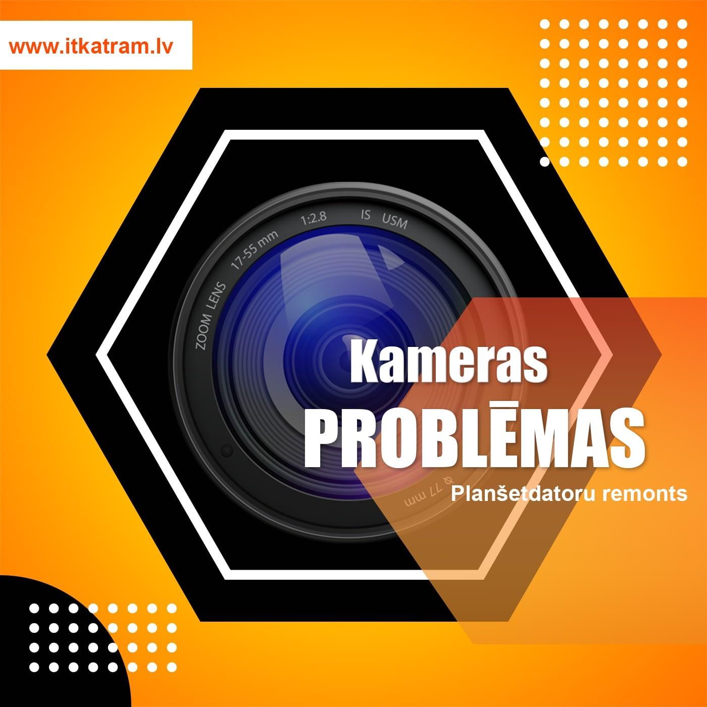 Planšetdatora kameras remonts